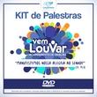 Kit de pregações Acampamento Vem Louvar (05/02 à 10/02/16...