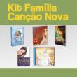 Kit Família Canção Nova (04/16)