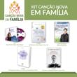 Kit Canção Nova em Família (05/16)