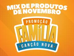 Foto do produto: Mix de Novembro - Promoção Família Canção Nova