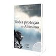 Livro Sob a Proteção do Altíssimo