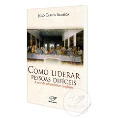 Foto do produto: Livro Como liderar pessoas difíceis - A arte de administrar conflitos