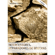 Livro Intercessores , Reparadores de Brechas