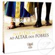 CD Do Altar de Deus ao Altar dos Pobres