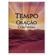 Coletânea de Pregações - Tempo de Oração e Conversão