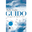 Livro Guido - Mensageiro do Espírito Santo