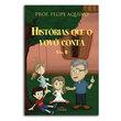 Livro Histórias Que o Vovô Conta - Vol II
