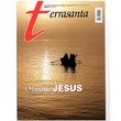 Revista Terra Santa Ed 7: Descobrindo o Mar da galiléia - O lago de Jesus