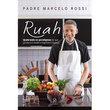 Livro Ruah - Quebrando os Paradigmas de que Gordura é Saúde e Magreza é Doença