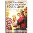 Livro O que é a Doutrina Social da Igreja?