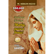 Livro Poderosa Novena Maria, Passa à Frente!