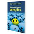 Livro Alimente Bem suas Emoções