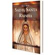 Livro Salve, Santa Rainha