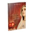 Livro Mística de Fátima: Experiências do Sobrenatural de Deus