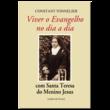 Livro Viver o Evangelho no dia a dia - Com Santa Teresa do Menino Jesus
