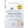 Livro 30 Minutos para Mudar o Seu Dia