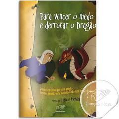 Foto do produto: Livro Para Vencer o Medo e Derrotar o Dragão