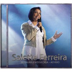 Foto do produto: CD Salette Ferreira Restaura a Nossa Casa Ao Vivo
