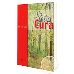 Foto do produto: Livro na Trilha da Cura