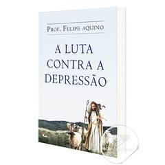 Foto do produto: Livro A Luta Contra a Depressão